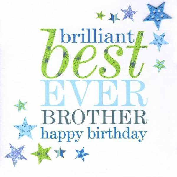 45 birthday wishes for lovely brother