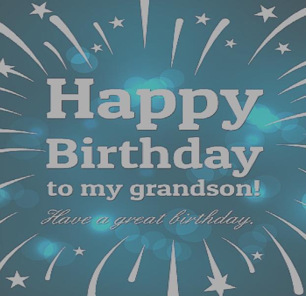 Happy Birthday To My Grandson