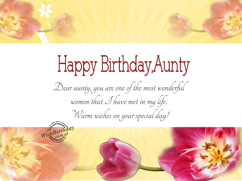 dear aunt happy birthday dear aunty you are one of the most wonderful woman