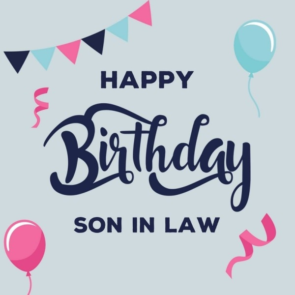 24 Happy Birthday Images For Son In Law
