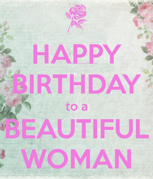 Happy Birthday To A Beautiful Women