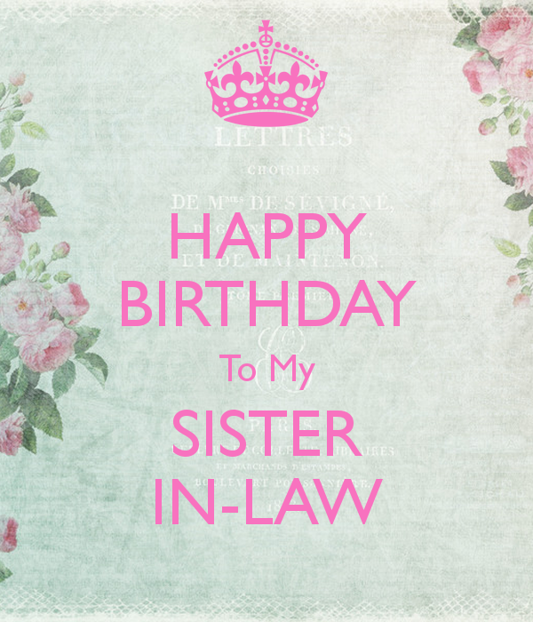 Happy Birthday To My Sister In Law