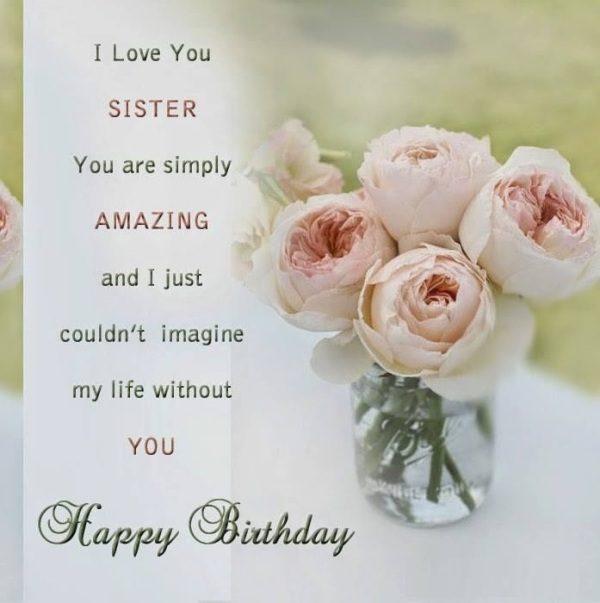 40 Happy Birthday Pics For Sister